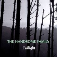 The Handsome Family, Twilight (CD)
