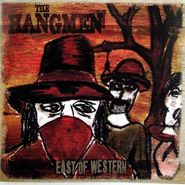 The Hangmen, East Of  Western (CD)