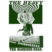 The Heavy, The Glorious Dead (CD)