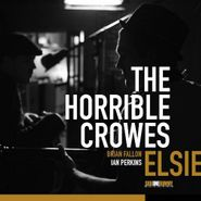 The Horrible Crowes, Elsie (CD)