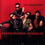 The Makers, Psychopathia Sexualis (CD)