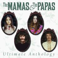 The Mamas & The Papas, Ultimate Anthology (CD)