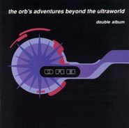 The Orb, The Orb's Adventures Beyond the Ultraworld (CD)