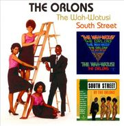The Orlons, The Wah-Watusi / South Street (CD)