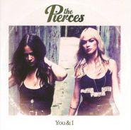 The Pierces, You & I (CD)