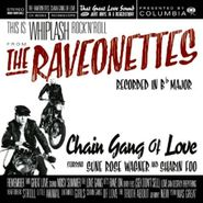 The Raveonettes, Chain Gang Of Love (CD)