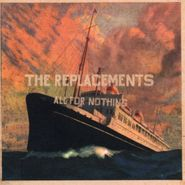 The Replacements, All For Nothing / Nothing For All (CD)