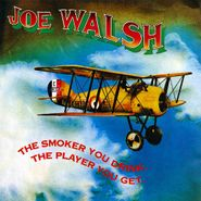 Joe Walsh, The Smoker You Drink, The Player You Get (CD)