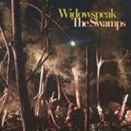 Widowspeak, The Swamps [EP] (CD)