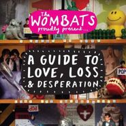 The Wombats, A Guide To Love Loss & Desperation (CD)
