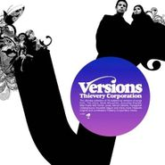 Thievery Corporation, Versions (CD)