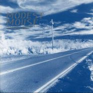 Modest Mouse, This Is A Long Drive For Someone With Nothing To Think About [180 Gram Vinyl] (LP)