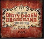 The Dirty Dozen Brass Band, This Is the Dirty Dozen Brass Band Collection (CD)