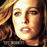Tift Merritt, Tambourine (CD)
