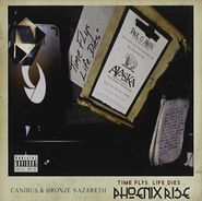 Canibus, Time Flys, Life Dies... Phoenix Rise (CD)