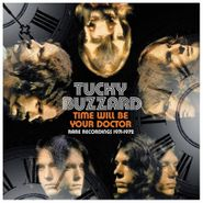 Tucky Buzzard, Time Will Be Your Doctor: Rare Recordings 1971-1972 (CD)