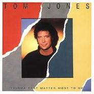 Tom Jones, Things That Matter Most To Me (CD)