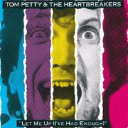 Tom Petty And The Heartbreakers, Let Me Up (I've Had Enough) (CD)