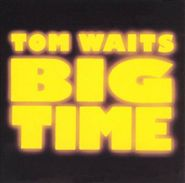 Tom Waits, Big Time (CD)