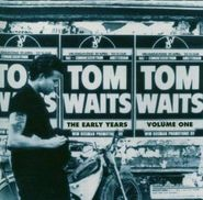 Tom Waits, The Early Years Vol. 1 (CD)