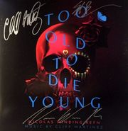 Cliff Martinez, Too Old To Die Young [AUTOGRAPHED] [OST] [Colored Vinyl] (LP)