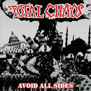 Total Chaos, Avoid All Sides (CD)