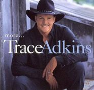 Trace Adkins, More... (CD)