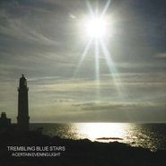 Trembling Blue Stars, A Certain Evening Light [Import] (CD)