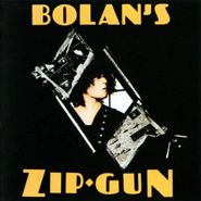 T. Rex, Bolan's Zip Gun (CD)