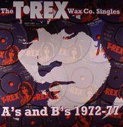 T. Rex, T. Rex Wax Co. Single A's & B's 1972-77 (CD)