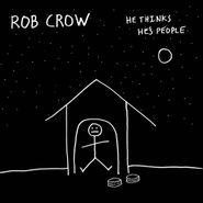 Rob Crow, He Thinks He's People (LP)