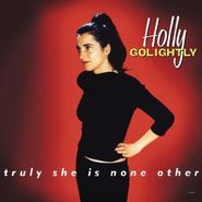 Holly Golightly, Truly She Is None Other (CD)