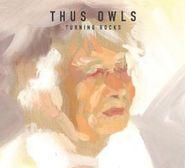 Thus Owls, Turning Rocks (CD)