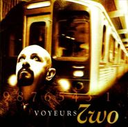 Two, Voyeurs (CD)
