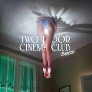 Two Door Cinema Club, Beacon (CD)