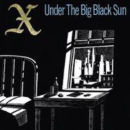 X, Under The Big Black Sun (CD)