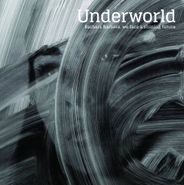 Underworld, Barbara Barbara, we face a shining future (CD)