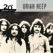 Uriah Heep, 20th Century Masters - The Millennium Collection: The Best of Uriah Heep (CD)
