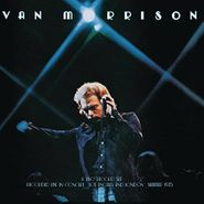 Van Morrison, It's Too Late To Stop Now (CD)