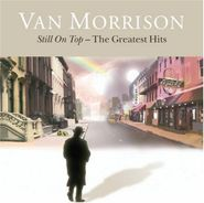Van Morrison, Still On Top: The Greatest Hits (CD)
