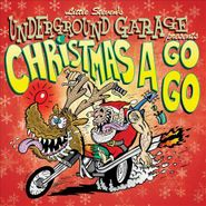 Various Artists, Little Steven's Underground Garage Presents Christmas A Go Go (CD)
