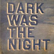 Various Artists, Dark Was The Night: A Red Hot Compilation (CD)