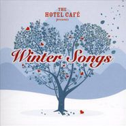 Various Artists, The Hotel Cafe Presents Winter Songs (CD)