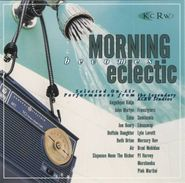 Various Artists, Morning Becomes Eclectic (CD)
