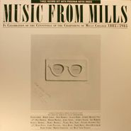 Various Artists, Music From Mills: In Celebration of the Centennial of the Chartering of Mills College 1885 -1985 (LP)
