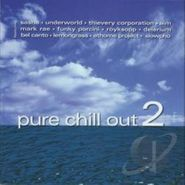 Various Artists, Pure Chill Out 2 (CD)