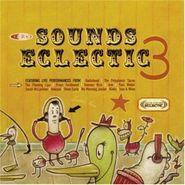 Various Artists, KCRW Sounds Eclectic 3 (CD)