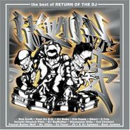 Various Artists, The Best Of Return Of The DJ (CD)