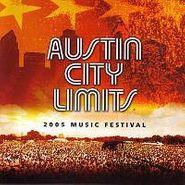Various Artists, Austin City Limits:  2005 Music Festival (CD)