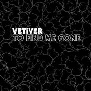 Vetiver, To Find Me Gone (CD)